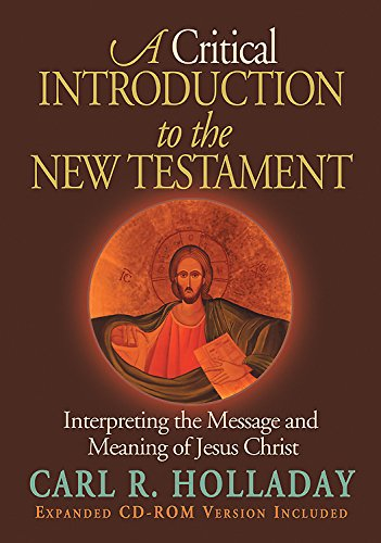 9780687085699: A Critical Introduction to the New Testament: Interpreting the Message and Meaning of Jesus Christ