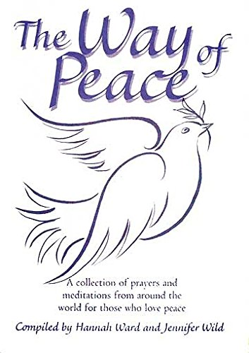 9780687088171: The Way of Peace: A Collection of Prayers and Meditations from around the World for Those Who Love Peace