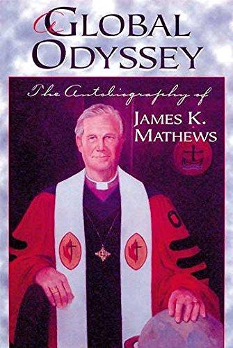 9780687089260: A Global Odyssey: The Autobiography of James K. Mathews