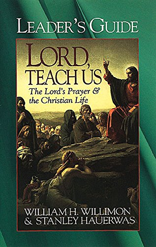 9780687089284: Lord, Teach Us: The Lord's Prayer & the Christian Life