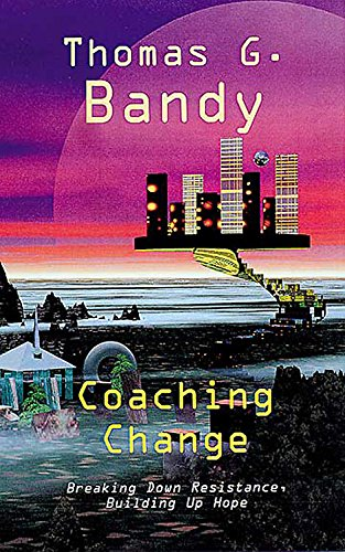 9780687090174: Coaching Change: Breaking Down Resistance, Building Up Hope