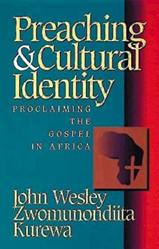 9780687090310: Preaching & Cultural Identity: Proclaiming the Gospel in Africa