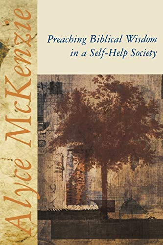 9780687090501: Preaching Biblical Wisdom in a Self-Help Society
