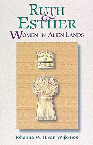 9780687090532: Ruth and Esther: Women in Alien Lands