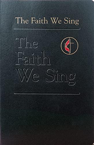9780687090549: The Faith We Sing: Pew - Cross & Flame Edition (Faith We Sing)