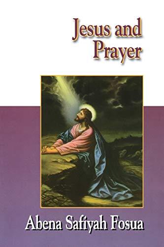9780687090716: Jesus and Prayer