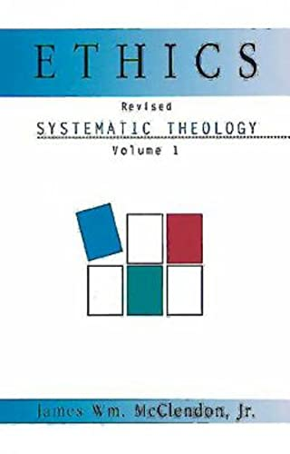 9780687090877: Systematic Theology Volume 1: Ethics (Revised Edition) (Systematic Theology (Abingdon))