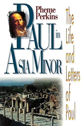9780687090938: Paul in Asia Minor: The Life and Letters of Paul (Life and Letters of Paul Study)
