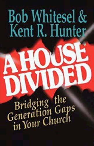 9780687091041: A House Divided: Bridging the Generation Gap in your Church