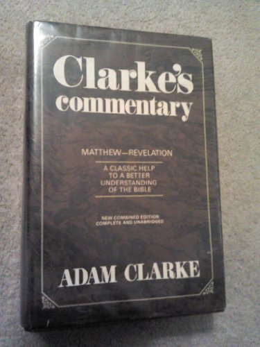 9780687091218: 003: Clarkes Commentary Volume 3 Matthew- Revelations