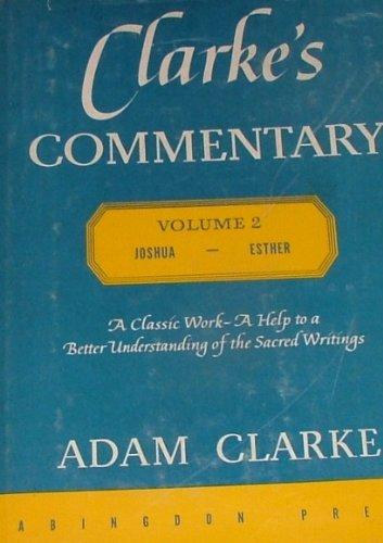 9780687091249: Clarke's Commentary, Volume 2, Joshua - Esther