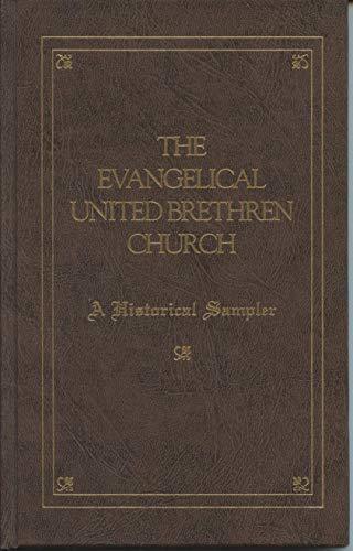 The Evangelical United Brethren Church: A historical sampler: Brooks Blair, Sarah D