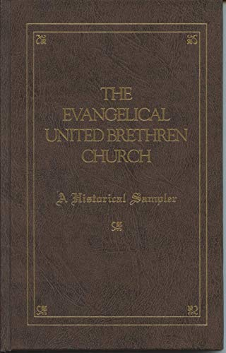 The Evangelical United Brethren Church: A historical sampler: Brooks Blair, Sarah D