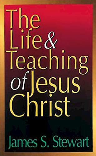 9780687092499: The Life & Teaching of Jesus Christ