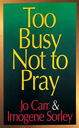 9780687092598: Too Busy Not To Pray