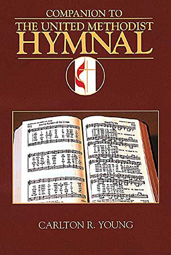 Companion to the United Methodist Hymnal: Young, Carlton