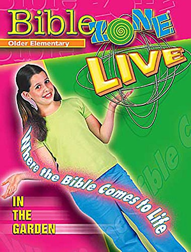 9780687092642: Abingdon's Bible Zone Live - Teachers Guide - Older Elementary - In the Garden.