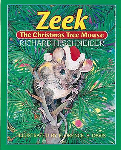 Zeek the Christmas Tree Mouse (9780687094653) by Richard H. Schneider