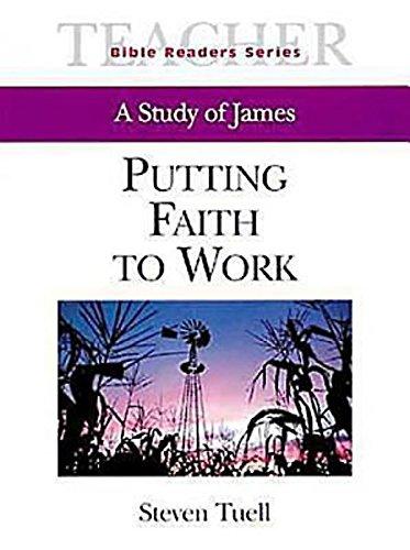 9780687095674: Putting Faith to Work Teacher: A Study of James (Bible Readers Series)