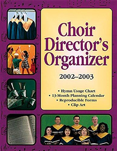Choir Director's Organizer (2002 - 2003): Abingdon