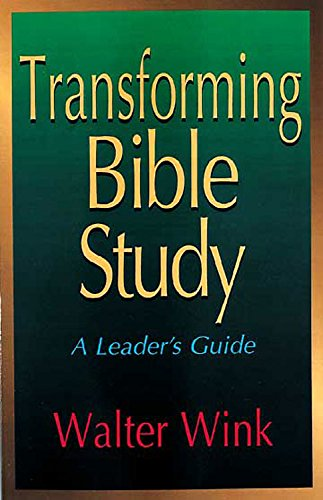 Transforming Bible Study (068709626X) by Wink, Walter