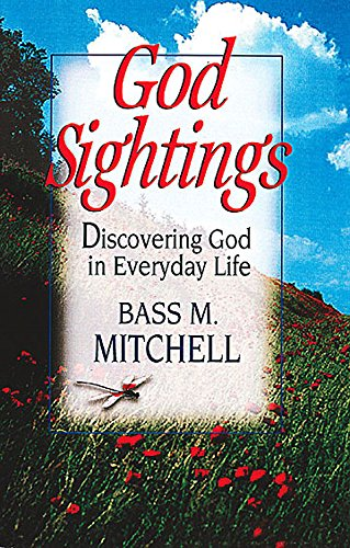 9780687097517: God Sightings: Discovering God in Everyday Life