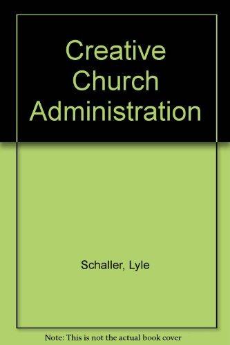 9780687098163: Creative Church Administration