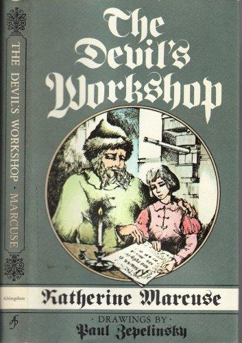 Devils Workshop: Zepelinsky, Paul, Marcuse, Katherine