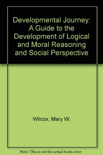 9780687105113: Developmental Journey: A Guide to the Development of Logical and Moral Reasoning and Social Perspective