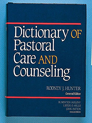9780687107612: Dictionary of Pastoral Care and Counseling