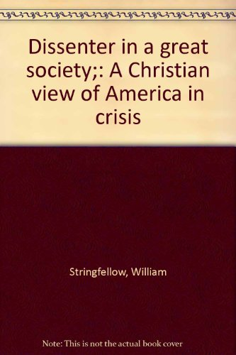 9780687109579: Dissenter in a great society;: A Christian view of America in crisis