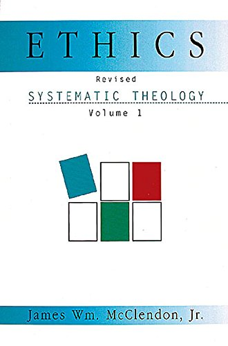 9780687120161: Ethics: Systematic Theology: 001 (Systematic Theology (Abingdon))
