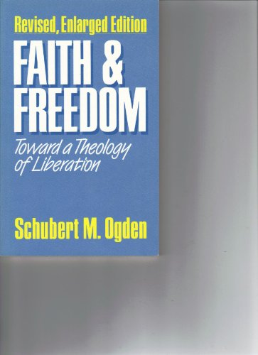 9780687125913: Faith and Freedom: Toward a Theology of Liberation