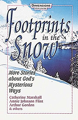 Footprints in the Snow : More Stories: Annie Johnson Flint;