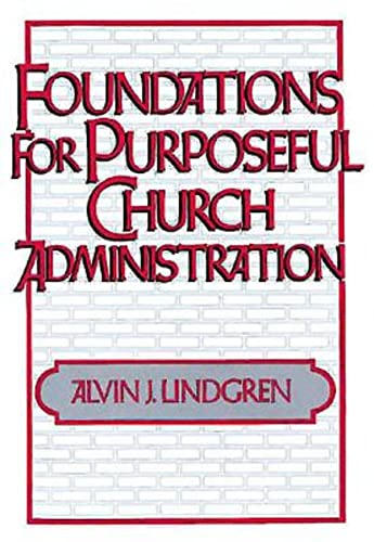 9780687133390: Foundations for Purposeful Church Administration