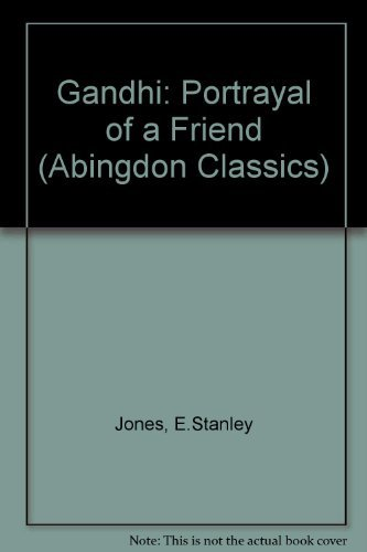 Gandhi Abingdon Classic (Abingdon Classics) (0687138701) by Stanley Jones