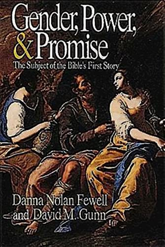 Gender, Power, and Promise: The Subject of: Danna Nolan Fewell,