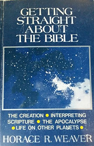 9780687141388: Getting Straight About the Bible