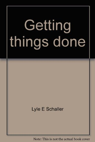 9780687141418: Getting things done: Concepts and skills for leaders