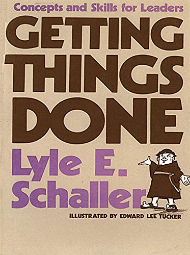 9780687141425: Getting Things Done: Concepts and Skills for Leaders
