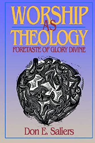 9780687146932: Worship as Theology: Foretaste of Glory Divine