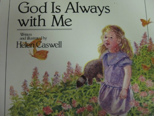 9780687149742: God Is Always With Me Hardback (Growing in Faith Library)