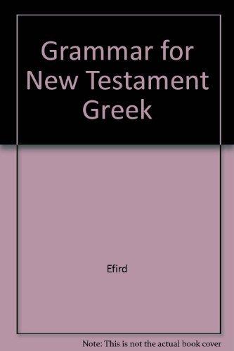 9780687156788: A Grammar for New Testament Greek