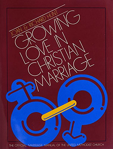 9780687159314: Growing Love in Christian Marriage: Couple's Manual