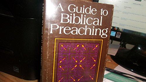 9780687162291: A Guide to Biblical Preaching