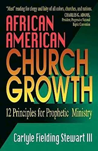 9780687165414: African American Church Growth: 12 Principles of Prophetic Ministry