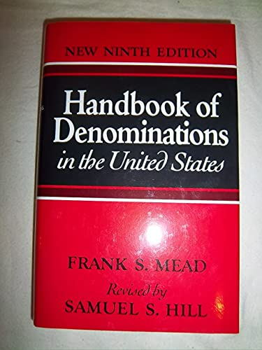 Handbook of Denominations in the United States: Frank S. Mead; Samuel S. Hill