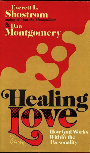 9780687167395: Healing Love: How God Works Within the Personality