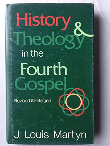 9780687171507: History and Theology in the Fourth Gospel