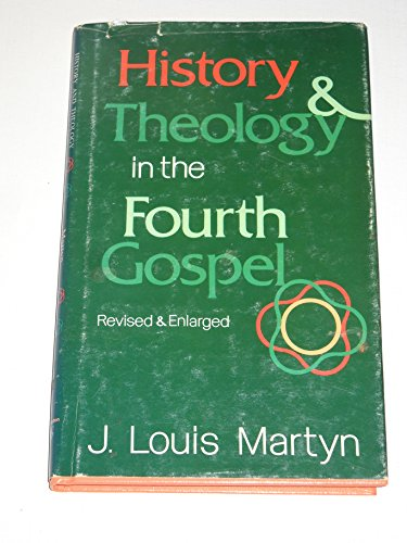 9780687171507: History & theology in the Fourth Gospel